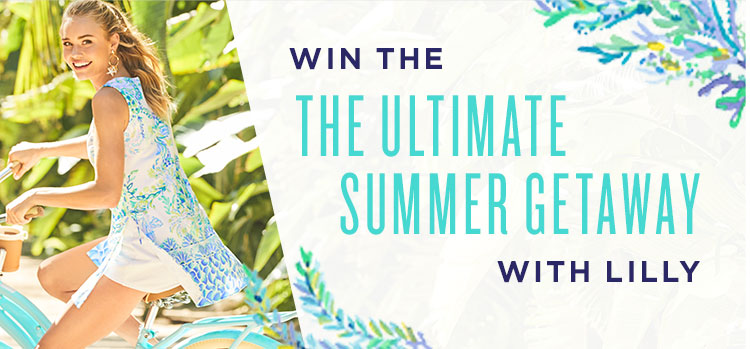Win the Ultimate Summer Getaway with Lilly