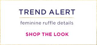 feminine ruffle trend alert