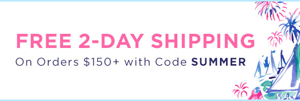 Free 2 Day shipping on orders $150+ with code SUMMER